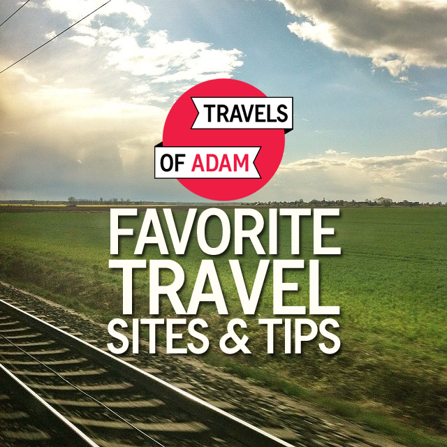 Favorite Travel Websites & Tips