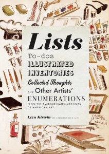 Lists: To-dos, Illustrated Inventories, Collected Thoughts and Other Artists' Enumerations