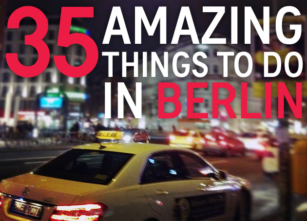 Amazing Things To Do In Berlin