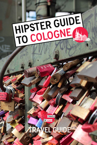 Hipster Cologne Travel Guide