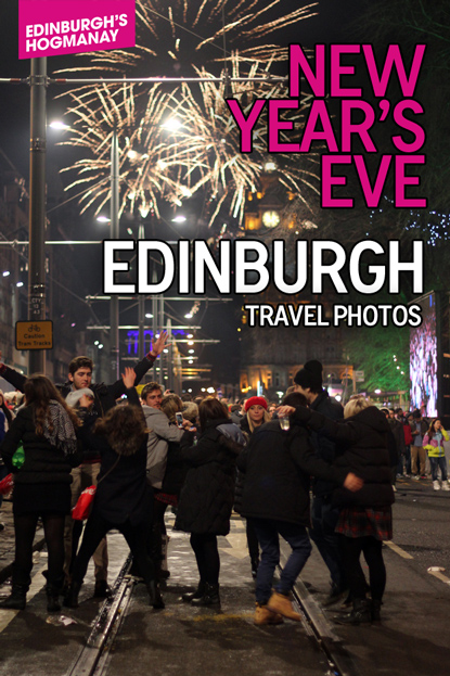 New Year's in Edinburgh: Hogmanay 2013 #blogmanay