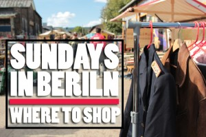 Sundays in Berlin: Where to Shop