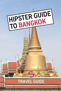 Hipster Guide to Bangkok - Travels of Adam - https://travelsofadam.com/city-guides/bangkok/