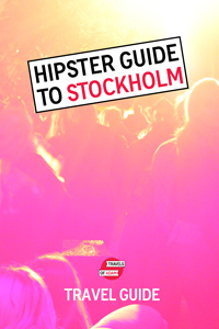 Stockholm Hipster City Guide