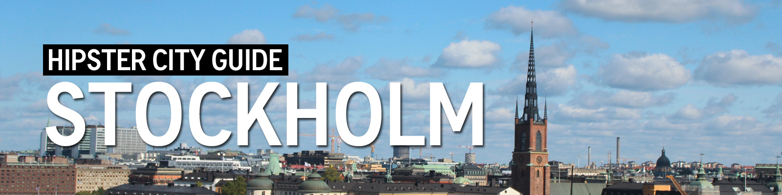 Stockholm Guide for Hipsters
