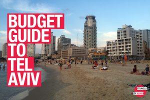Budget Guide to Tel Aviv