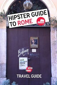 Hipster Guide to Rome - Travels of Adam - https://travelsofadam.com/city-guides/rome/
