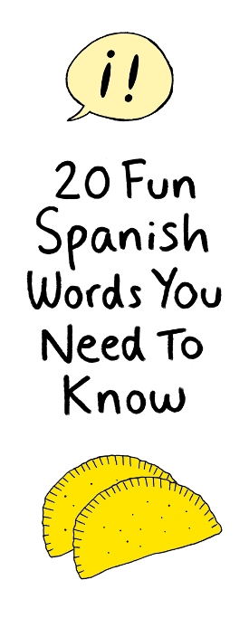 20 Fun Spanish Words You Need to Know