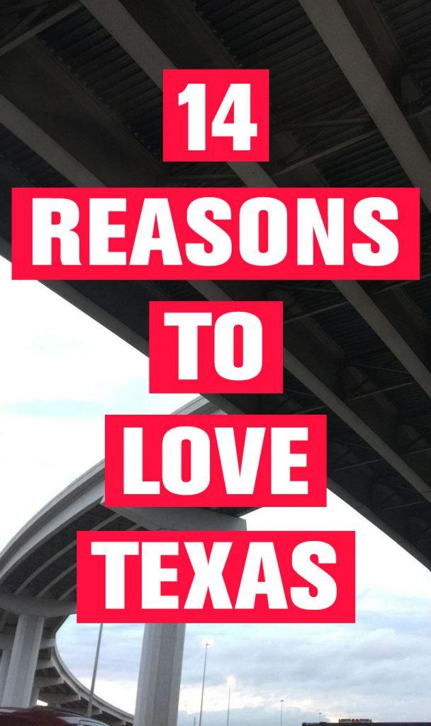 14 Reasons to Love Texas
