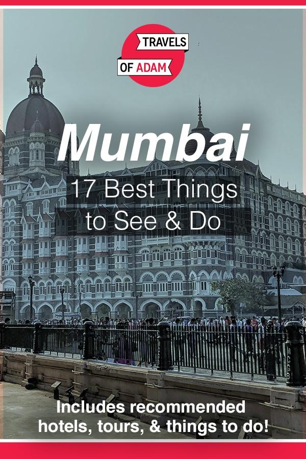 Mumbai - 17 Best Things to See & Do - https://travelsofadam.com/