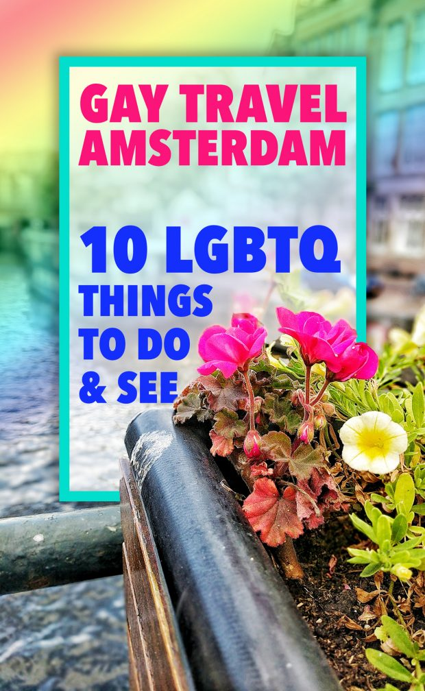 Gay Amsterdam Travel Guide - Travels of Adam